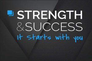 Why is strength and success here?