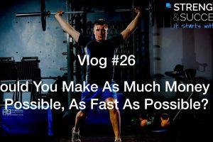 The Strength & Success VLOG #26