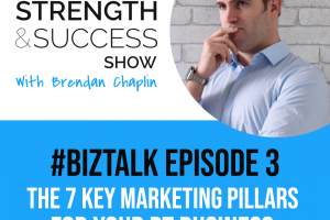 #029 The 7 key marketing pillars for your PT business