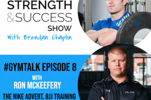 #030 Always be a white belt- The Nike Advert, BJJ training and strength training with Ron McKeefery