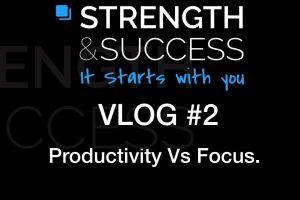 The Strength & Success VLOG #2
