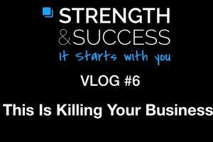 The Strength & Success VLOG #6