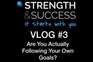 The Strength & Success VLOG #3