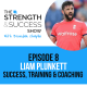 #008: The Strength and Success Show episode 8: England cricket legend Liam Plunkett  talks success, training and coaching