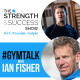 #009: The Strength and Success Show: #GYMTALK Episode 1 with Brendan and Fish