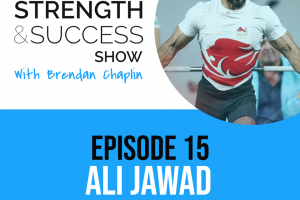 #019: Olympian and world record holder Ali Jawad joins us to talk all things success: The Strength and Success Show Episode 15