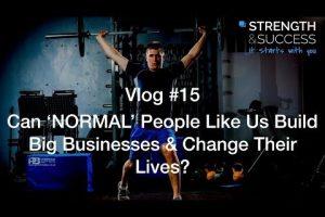 The Strength & Success VLOG #15