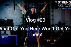 The Strength & Success VLOG #20