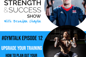 #041How to plan out your training for maximum results