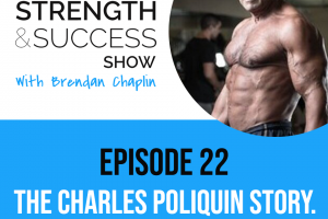 #036 Charles Poliquin, mission, vision, values and how to create something from nothing