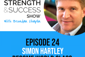 #042 The 8 qualities of world class performers and how to take the leap with Simon Hartley
