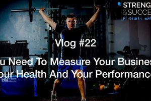 The Strength & Success VLOG #22