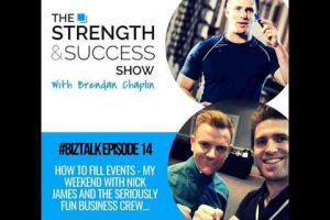 #058 How to fill events- my weekend with Nick James and the seriously fun business crew…