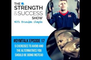 #059 Gymtalk- 5 exercises to avoid and the alternatives you should be doing instead