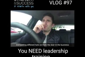 Vlog #97 – You Need Leadership Training