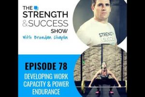 #078 Developing work capacity and power endurance