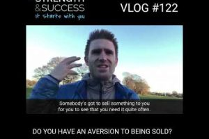 Do you have an aversion to being sold?