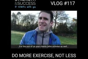 Do MORE exercises not less!