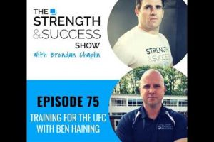 #075 Training for the UFC with Ben Haining
