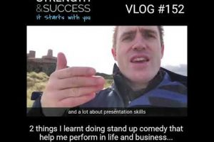 VLOG 152 – 2 things learnt from stand up
