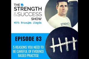 #083 5 reasons you need to be careful of evidence based practise…