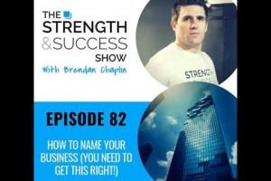 #082 How to name your business (you need to get this right!)
