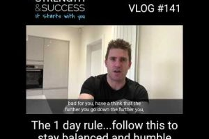 "VLOG 141 – What I Call ""The 1 Day Rule"""
