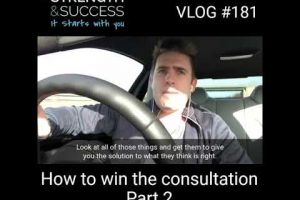 VLOG 181 – How To Win The First Consultation With A Client – Part Two
