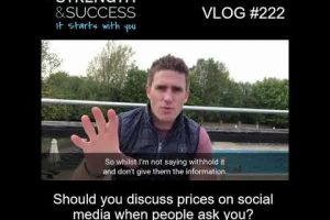 VLOG 222 | Should you discuss prices on social media when people ask you?