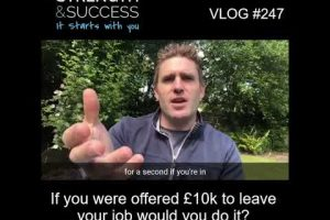 VLOG 247 | If you were offered £10k to leave your job would you do it?