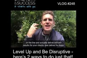 VLOG 248 | Level Up and Be Disruptive- here's 2 ways to do just that