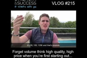 VLOG 215 | Forget volume think high quality high price when you're first starting out…