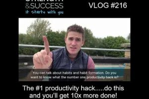 VLOG 216 | The #1 productivity hack…..do this and you'll get 10x more done!